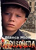 La B�squeda, el ni�o que se enfrent� a los nazis: Thriller (Spanish Edition)