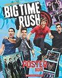 Big Time Rush: Poster Book