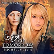 Eve of Tomorrow: Dawn of Rebellion, Book 3 | Michelle Lynn