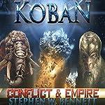 Koban: Conflict and Empire | Stephen W Bennett