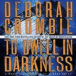 To Dwell in Darkness | Deborah Crombie