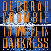 To Dwell in Darkness | [Deborah Crombie]
