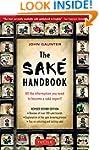 The Sake Handbook: All the informatio...