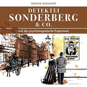Sonderberg & Co. und das psychomagnetische Experiment (Sonderberg & Co. 5) Hörspiel