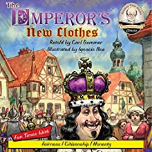 The Emperor's New Clothes: Sommer-Time Story Classic, Book 5 (       UNABRIDGED) by Carl Sommer Narrated by Carl Sommer