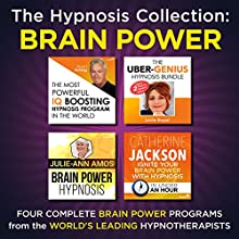 The Hypnosis Collection - Brain Power: Four Complete Life-Changing Hypnosis Programs for a Genius Mind Speech by  Inspire3 Hypnosis Narrated by  Inspire3 Hypnosis