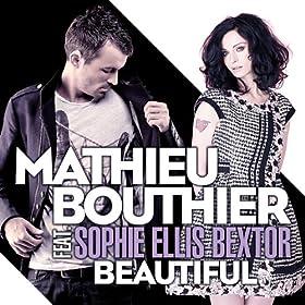 Beautiful (Radio Edit) [feat. Sophie Ellis-Bextor]