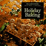 img - for Holiday Baking (Williams Sonoma Kitchen Library) book / textbook / text book