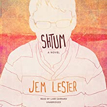 Shtum: A Novel Audiobook by Jem Lester Narrated by Liam Gerrard