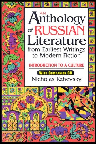 An Anthology of Russian Literature from Earliest Writings...