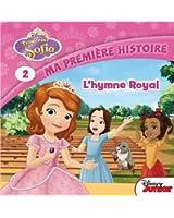Princesse Sofia, Tome 2 : L'hymne royal