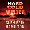 Hard Cold Winter: A Van Shaw Novel Audiobook by Glen Erik Hamilton Narrated by R. C. Bray