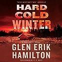 Hard Cold Winter: A Van Shaw Novel Audiobook by Glen Erik Hamilton Narrated by R. C. Bray