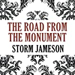 The Road from the Monument | Storm Jameson