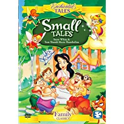 Small Tales (2 Disc Set) - Snow White, Tom Thumb Meets Thumbelina