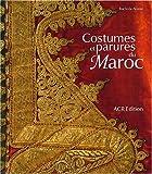 echange, troc Rachida Alaoui - Costumes et parures du Maroc