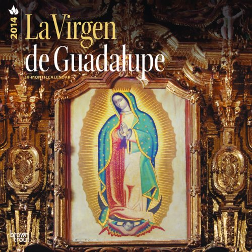 La Virgen de Guadalupe/The Virgin of Guadalupe 2014 Square 12x12 (Spanish)