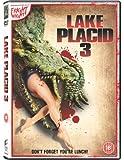 Lake Placid 3 [DVD] [2010]