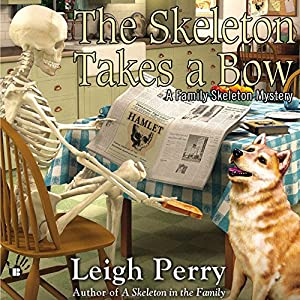 The Skeleton Takes a Bow Audiobook