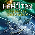 The Reality Dysfunction | Livre audio Auteur(s) : Peter F. Hamilton Narrateur(s) : John Lee