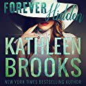Forever Hidden: Forever Bluegrass #2 Audiobook by Kathleen Brooks Narrated by Eric G. Dove