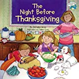 The Night Before Thanksgiving (Turtleback School & Library Binding Edition) (Reading Railroad Books (Pb)) (0613723899) by Wing, Natasha