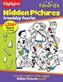img - for Highlights Hidden Pictures  Favorite Friendship Puzzles (Favorite Hidden Pictures ) book / textbook / text book