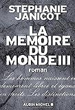 """Afficher """"La Mémoire du monde n° 3"""""""