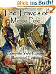 The Travels of Marco Polo: The Comple...