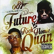 Rich Homie Quan - Future vs Rich Homie Quan