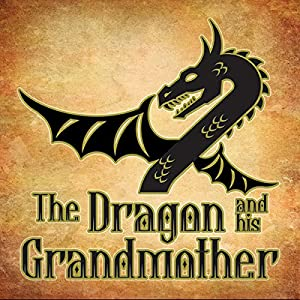 The Dragon and His Grandmother Audiobook