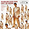 50 Million Elvis Fans..
