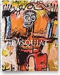 Jean-Michel Basquiat 1960-1988: The E...