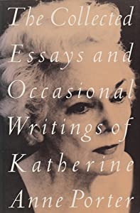 anne collected essay katherine occasional porter writings