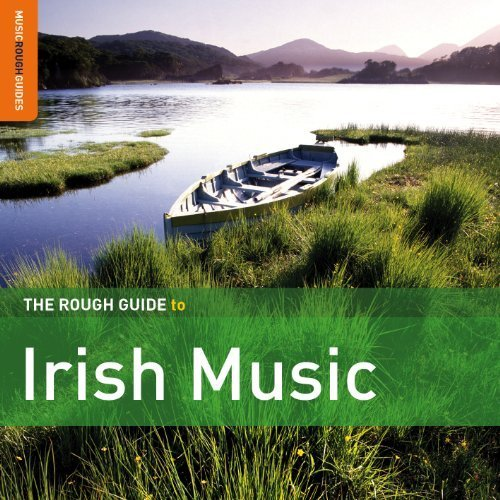 VA – The Rough Guide to Irish Music (2013) [FLAC]