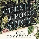 Curse of the Pogo Stick: The Dr. Siri Investigations, Book 5 | Colin Cotterill