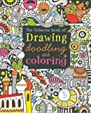 img - for The Usborne Book of Drawing, Doodling and Coloring   [USBORNE BK OF DRAWING DOODLING] [Paperback] book / textbook / text book