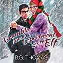 Grumble Monkey and the Department Store Elf Audiobook by B.G. Thomas Narrated by Donald Tursman