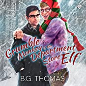 Grumble Monkey and the Department Store Elf | [B.G. Thomas]