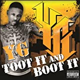 Toot It And Boot It (Explicit Version) [Explicit]