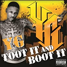 YG - Toot It and Boot It