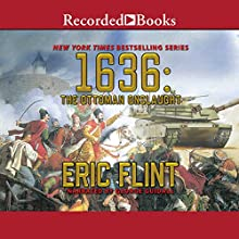 1636: The Ottoman Onslaught: Ring of Fire, Book 21 Audiobook by Eric Flint Narrated by George Guidall