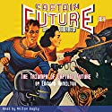 Captain Future #4: The Triumph of Captain Future Audiobook by Edmond Hamilton,  RadioArchives.com Narrated by Milton Bagby
