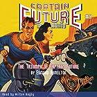 Captain Future #4: The Triumph of Captain Future Hörbuch von Edmond Hamilton,  RadioArchives.com Gesprochen von: Milton Bagby