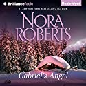 Gabriel's Angel Audiobook by Nora Roberts Narrated by Todd Haberkorn