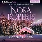 Gabriel's Angel | Nora Roberts