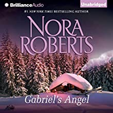 Gabriel's Angel (       UNABRIDGED) by Nora Roberts Narrated by Todd Haberkorn