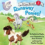 Pony Scouts: Runaway Ponies! (       UNABRIDGED) by Catherine Hapka Narrated by Heather Corrigan