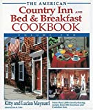 img - for The American Country Inn and Bed & Breakfast Cookbook, Volume II (American Country Inn & Bed & Breakfast Cookbook) book / textbook / text book