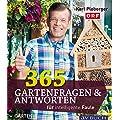 365 Gartenfragen & Antworten: f�r intelligente Faule